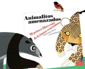 """libro """"Animalitos Amenazados: Mi primer libro rojo de la fauna venezolana"""""""